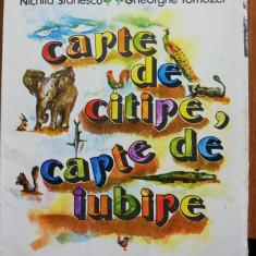 Nichita Stanescu Gheorghe Tomozei Carte de citire, carte de iubire