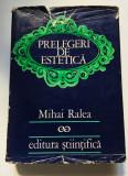 Prelegeri de Estetica - Mihai Ralea, editura Stiintifica