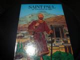 Saint Paul - le voyageur de dieu - benzi desenate - in franceza - 1990