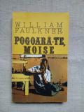 WILLIAM FAULKNER - POGOARA-TE MOISE