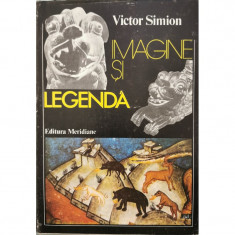Imagine si legenda - Victor Simion