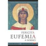 Fericita Eufemia a Serbiei. Viata unei starete apostolice. Editia a doua