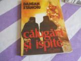 DAMIAN STANOIU - CALUGARI SI ISPITE -1991