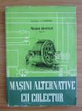 I. S. Gheorghiu - Mașini electrice  ( Vol. IV - Mașini alternative cu colector )