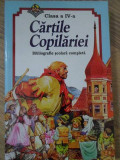 CARTILE COPILARIEI CLASA A IV-A. BIBLIOGRAFIE SCOLARA COMPLETA-COLECTIV