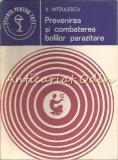 Prevenirea Si Combaterea Bolilor Parazitare - V. Nitzulescu, 1978, Henry James