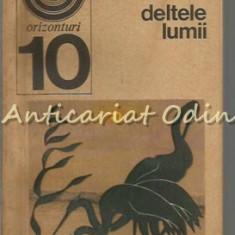 Deltele Lumii - L. Rudescu, A. C. Banu