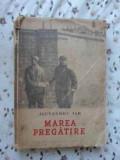 MAREA PREGATIRE (PUTIN UZATA)-ALEXANDRU JAR