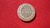 50 BANI 1884 ARGINT *****