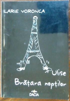 ILARIE VORONCA: ULISE (1928)+BRATARA NOPTILOR (1929) [VERSURI/pref.ION POP/2003] foto