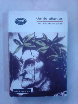 Dante Alighieri - ALEXANDRU BALACI foto