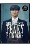 Din ordinul Peaky Blinders - Steven Knight