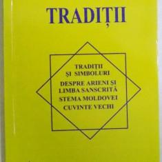 TRADITII - TRADITII SI SIMBOLURI , DESPRE ARIENI SI LIMBA SANSCRITA , STEMA MOLDOVEI , CUVINTE VECHI de MIOARA CALUSITA - ALECU , 2011
