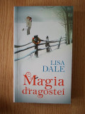 Cumpara ieftin MAGIA DRAGOSTEI- LISA DALE
