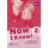 Now I Know! 2 Speaking and Vocabulary Book - Annette Flavel