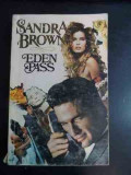 Eden Pass - Sandra Brown ,542468