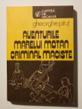 Gheorghe Pituț - Aventurile marelui motan criminal Maciste (dedicație/ autograf)