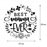 "Cumpara ieftin Sticker Mama ""Best mama ever"", 50×47 cm, Alb, Oracal"