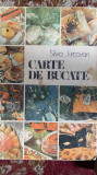 CARTE DE BUCATE,SILVIA JURCOVAN/ed.a II-a1987,STARE PERFECTA 620 pagini