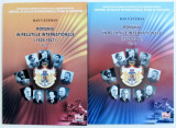 Romania in relatiile internationale (1939-1947) Vol. I si Vol. II | Dan Vataman