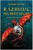 Razboiul pulberii negre (paperback) | Naomi Novik