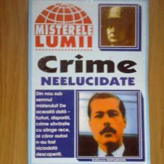 k5 Crime neelucidate - Colectia Misterele lumii