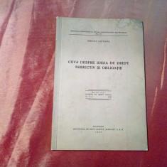 CEVA DESPRE IDEEA DE DREPT SUBIECTIV SI OBLIGATIE - Mircea Djuvara - 1939, 25p.
