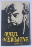 (C472) PAUL VERLAINE - CONFESIUNI