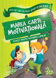 Marea carte motivationala |