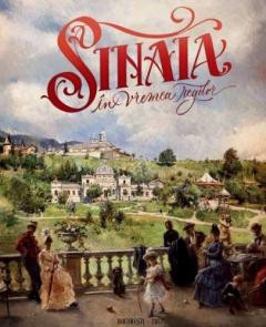 Sinaia in vremea regilor - de Emanuel Badescu foto