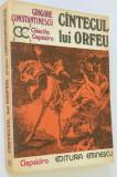 Cantecul lui Orfeu - Grigore Constantinescu