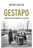 GESTAPO. Istoria politiei secrete a lui Hitler. Vol 114