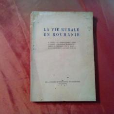 LA VIE RURALE EN ROUMANIE -  D. Gusti, G. Banu, Jean C. Vasiliu - 1940, 297 p.