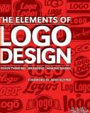 The Elements of LOGO Design: Design Thinking - Branding - Making Marks