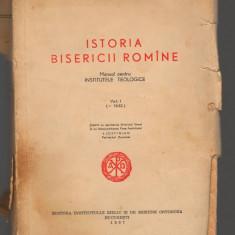 C8612 ISTORIA BISERICII ROMANE - MANUAL PENTRU INSTITUTELE TEOLOGICE, VOL.1