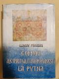 Comori ale spiritualitatii romanesti la Putna / Claudiu Paradais; Maria Paradais