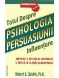 Psihologia Persuasiunii | Robert Cialdini