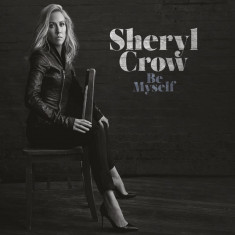 Sheryl Crow Be Myself (cd)