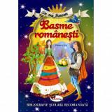 Cele mai frumoase Basme romanesti, ed. a II-a