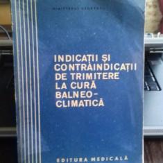 INDICATII SI CONTRAINDICATII DE TRIMITERE LA CURA BALNEO-CLIMATICA - TR. DINULESCU