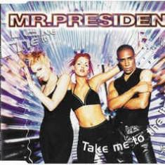 CD Mr.President – Take Me To The Limit, original