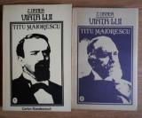 Viata lui Titu Maiorescu / Z. Ornea Vol. 1-2 prima editie