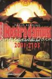 Cumpara ieftin Nostradamus. Profetiile Complete 2001-2015 - Mario Reading
