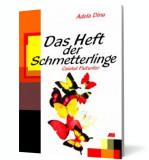 Das Heft der Schmetterlinge. Caietul Fluturilor - Limba germana, ALL