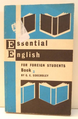 ESSENTIAL ENGLISH FOR FOREIGN STUDENTS BOOK 3 by C. E. ECKERSLEY , 1967 foto
