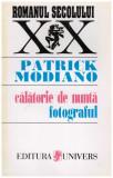 Calatorie de nunta - Fotograful, Patrick Modiano