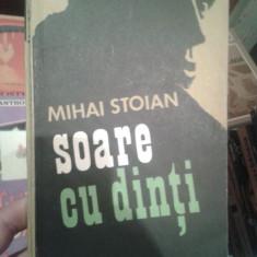 SOARE CU DINTI-MIHAI STOIAN