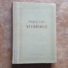 Probleme de Neurologie - A. Kreindler, 1955