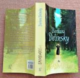 Evadarea. Editura Lira, 2011 - Barbara Delinsky