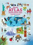 Marele atlas ilustrat pentru copii. Prescolari si scolari/Usborne